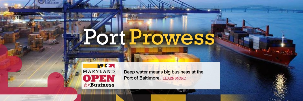 Port Prowess - Deep water means big business at the Port of Baltimore.